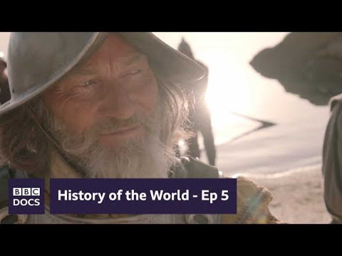 Age of Plunder - Ep 5 : Full Episode | History of the World | BBC Documentary