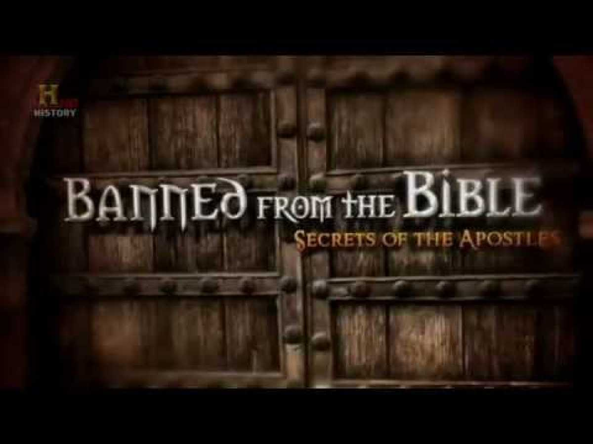 Banned from the BibleSecrets of the Apostles History Channel)YouTube