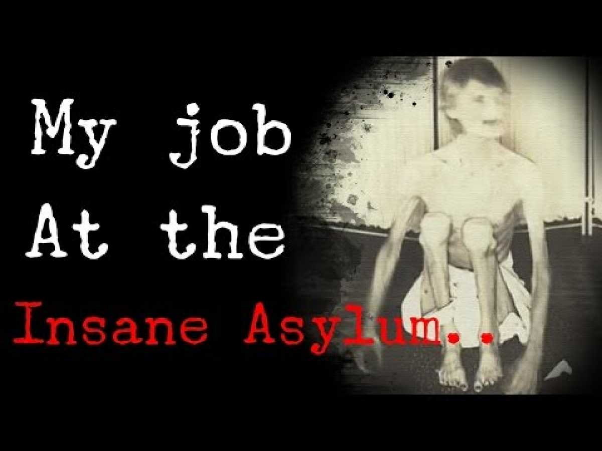 """My Job At The Psych Ward.."" An EXTREMELY DISTURBING Insane Asylum Scary Story (GRAPHIC)"