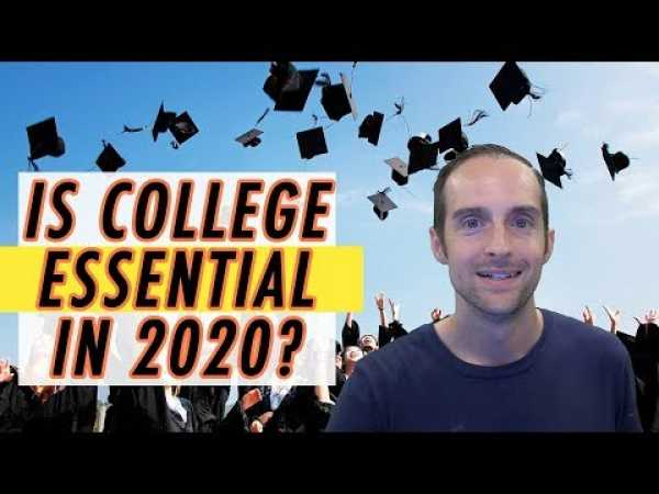 Is College Essential in 2020 and Beyond for Learning, Skills, Jobs, and Networking?