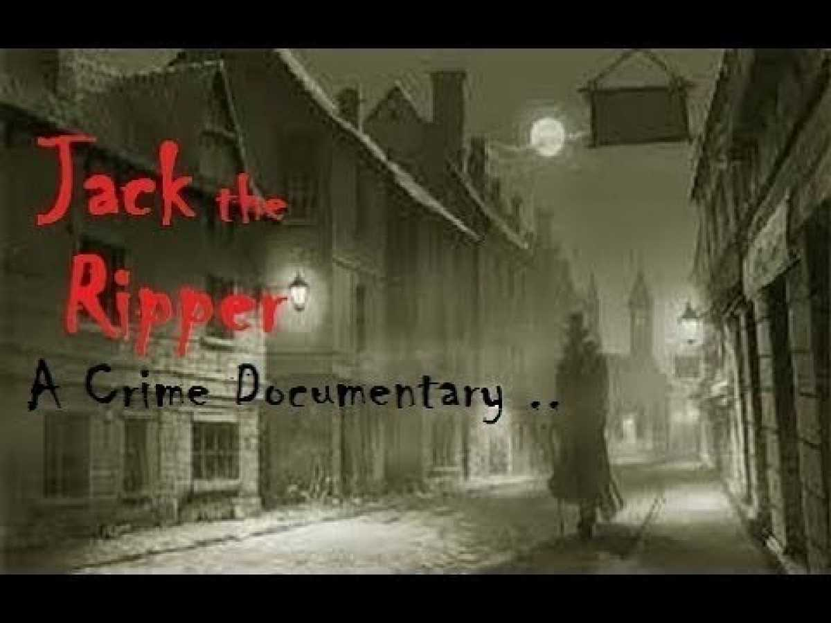 Best Documentary Films 2018 Jack The Ripper - SHOCKING Crime History Documentary