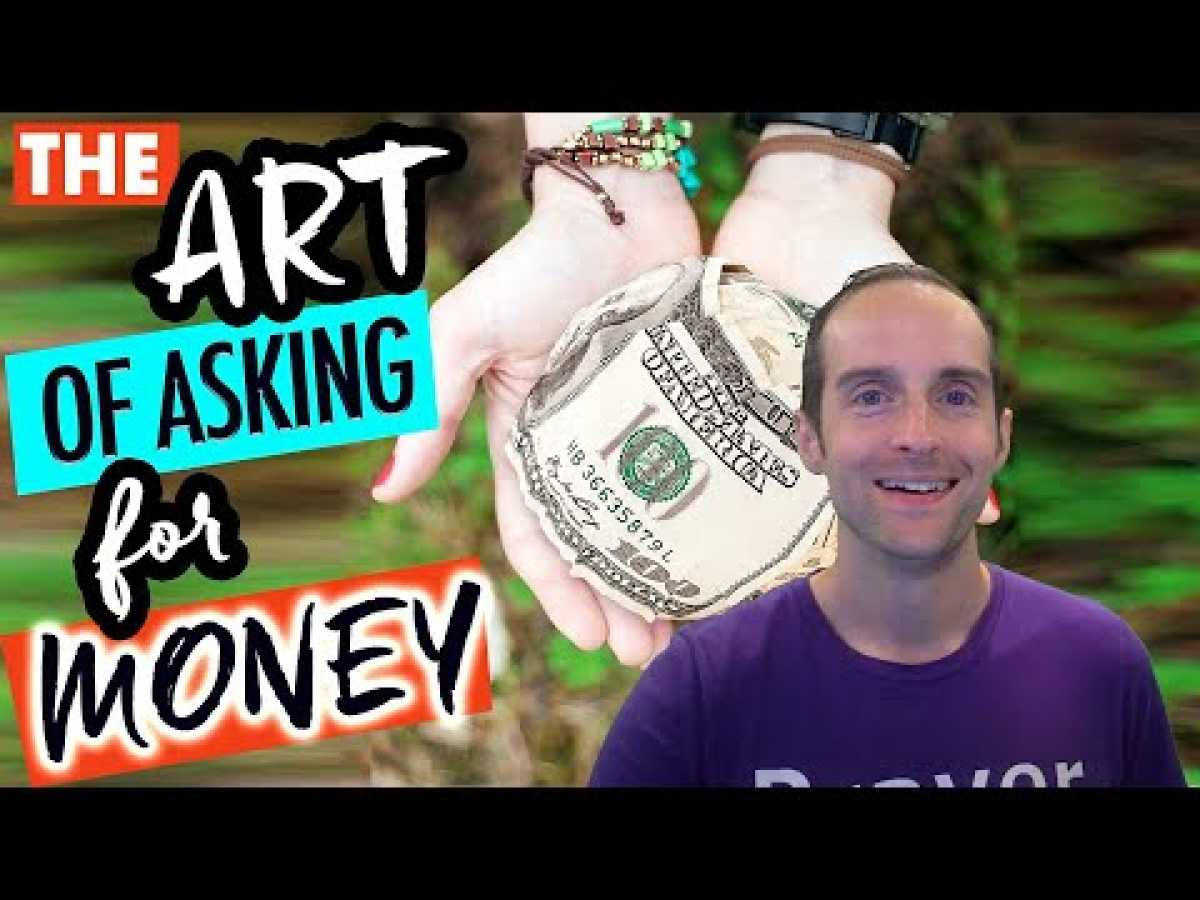 The Art of Asking for Money